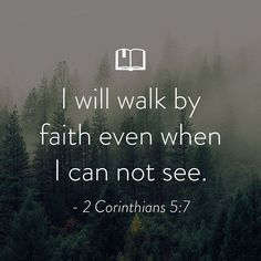 Walk by Faith Bible Quotes