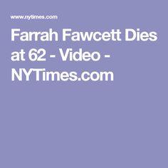 Farrah Fawcett Dies at 62 - Video - NYTimes.com