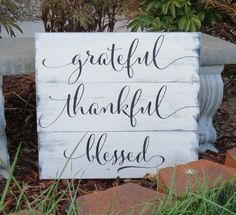 Grateful Thankful Blessed/ Rustic Hand Painted Wood Sign by CherryCreekCrafts on Etsy.  Custom sizes and colors available.