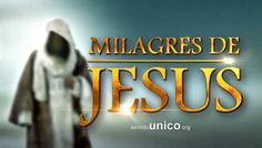 Milagres de Jesus (todos os capítulos)
