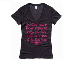 You Never Know Strong  Military VNeck Shirt by FreedomLoves603, $25.00