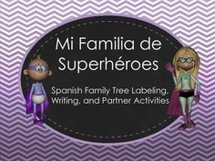 Activities for students to practice Spanish family vocabulary: labeling, sentence writing, and partner activities.