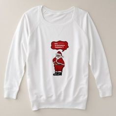 Funny Santa had to much turkey Design Plus Size Sweatshirt - holidays diy custom design cyo holiday family