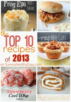 The Top 10 Recipes on YummyHealthyEasy.com in 2013!