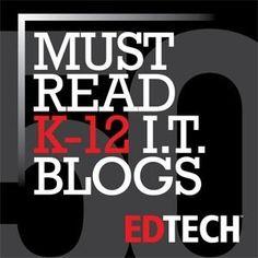 The Honor Roll: 50 Must-Read K�12 Education IT Blogs | educational technology for teachers | Scoop.it