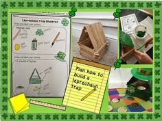 Seeing GreenBuild a leprechaun trap and writing craftivity. Use a blueprint to plan your trap, and write about the how your trap works (first, next, then, last).