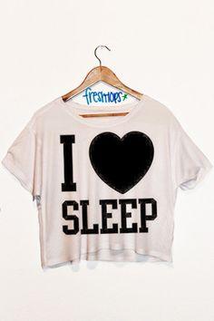 I Love Sleep Crop Top