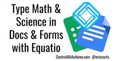 Control Alt Achieve: Equatio: Yes You Can Type Math and Science in Goog. Reflective Teaching, Reflective Practice, Math Teacher, Math Classroom, Google Classroom, Teacher Stuff, Maths, Mathematical Expression, Math Sites