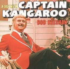 Captain Kangaroo and Mr. Green Jeans too.