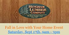Fall in Love with Your Home Event at Hingham Lumber!