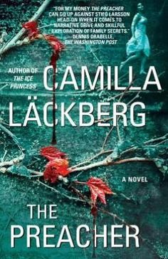The Preacher by Camilla Lackberg  5/5/13