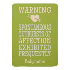 Outbursts of Affection - Custom Baby Blanket. Personalize for your baby.