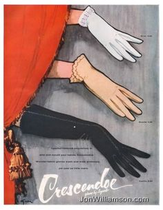 1955 Crescendoe Gloves ad ~ Illustration by René Gruau Vintage Advertisements, Vintage Ads, Vintage Prints, Vintage Posters, Vintage Gloves, Vintage Vogue, Vintage Style, Fashion Images, Fashion Art