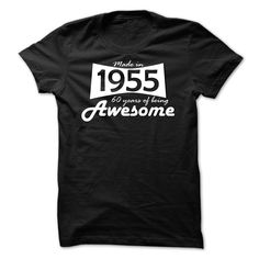 Made In 1955 - 60 Years of Being Awesome T Shirts, Hoodies. Check price ==► https://www.sunfrog.com/Birth-Years/Made-In-1955--60-Years-of-Being-Awesome-16536577-Guys.html?41382 $19