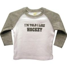 """Okay, I certainly don't make my kids """"like"""" anything, nor do I even make them watch hockey. P asked D what his favorite hockey team was and D said, """"number I guess,"""" but I know a lot of people who would get this shirt. But Football, Alabama Football, Baseball, Cute Babies, Baby Kids, Hockey Baby, Hockey Room, Soccer, Hockey Shirts"""