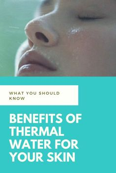 benefits of thermal water for your skin, how to use thermal water, thermal spring water, thermal spring water shoppers, thermal spring water uses, thermal water, thermal water avene, thermal water for face, thermal water spray, thermal water uses, what is thermal water