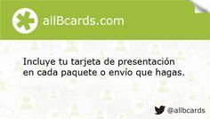 Incluye tu tarjeta de presentación en cada paquete o envío que hagas. www.allBcards.com