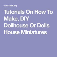 make your own doll furniture. Tutorials On How To Make, DIY Dollhouse Or Dolls House Miniatures Make Your Own Doll Furniture