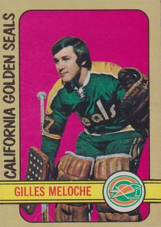 The Best Damn Goalie in the History of the California Golden Seals. Gilles Meloche 1972-73 O-Pee-Chee rookie card.