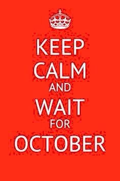 KEEP CALM AND WAIT FOR OCTOBER Chicago Blackhawks, Keep Calm, Waiting, October, Stay Calm, Relax