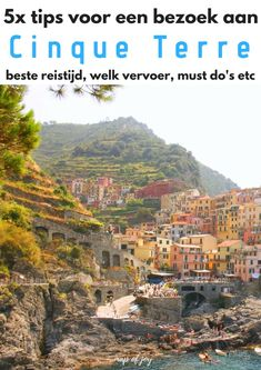 tips voor een bezoek aan Cinque Terre - Map of Joy Places To Travel, Places To Visit, Cinque Terre Italy, Italy Travel Tips, Travel Photos, Travel Inspiration, Europe, Joy, Vacation