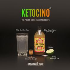 Try this powerful Keto friendly drink with Apple Cider Vinegar, Ceylon Cinnamon Bark Oil, Himalayan salt and Lime.   It will blow you away with its power. The Ceylon Cinnamon Bark Oil in addition to cutting the taste of Apple Cider Vinegar, has plenty of other health benefits. This is one fantastic drink that actually tastes pretty amazing.