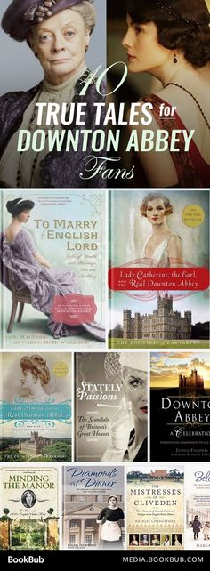 10 books to read if you love Downton Abbey, including To Marry an English Lord b… 10 libros para leer si amas a Downton Abbey, incluyendo To Marry an English Lord de Gail MacColl y Carol McD. I Love Books, Good Books, Books To Read, My Books, Reading Lists, Book Lists, Lord, Historical Fiction Books, Historical Romance