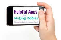 The Best Apps for Baby Making (Start to Finish)   Iowa City Moms Blog #CMBNSisterSites