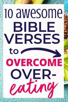 10 Bible Verses to End Overeating - If you struggle with overeating and diets, it can seem like there's so hope. But the Bible has th - Best Diet Plan For Weight Loss, Weight Loss Plans, Easy Weight Loss, How To Lose Weight Fast, Lose Fat, Help Losing Weight, Loose Weight, Weight Gain, Weight Lifting