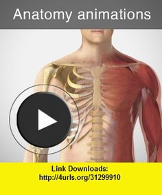 Anatomy animations, iphone, ipad, ipod touch, itouch, itunes, appstore, torrent, downloads, rapidshare, megaupload, fileserve