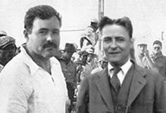 """Hemingway and Fitzgerald in Paris, 1925. """"Heaven would be a big bull ring with me holding two barrera seats and a trout stream outside that no one else was allowed to fish in and two lovely houses in the town one; where I would have my wife and children and be monogamous and love them truly and well and the other where I would have my nine beautiful mistresses on 9 different floors."""" --Hemingway in a letter to his friend F. Scott Fitzgerald."""