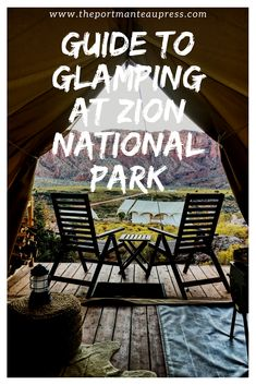 New luxury campsite Under Canvas Zion in Utah's stunning canyon country. Visit The Portmanteau Press for a guide to glamping at Zion National Park.