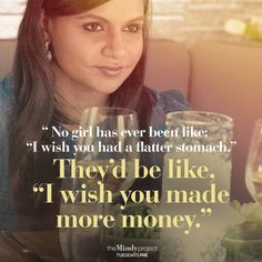Mindy tells the truth. Spend more time being a boss and less time in the gym!!