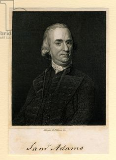 Samuel Adams, 1839 (engraving), American School, (19th century) (after) / © Boston Athenaeum, USA / Bridgeman Images