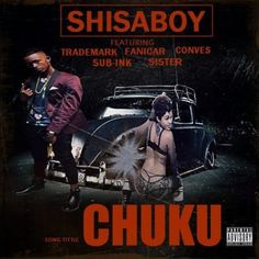 Shisaboy feat. Trademark, Fanicar, Sub Ink & Sister Conves - Chuku (Afro House) 2017 | Download ~ Alpha Zgoory | Só9dades