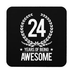 Shop Birthday Years Of Being Awesome) Coaster created by MalaysiaGiftsShop. Happy 21st Birthday Wishes, Happy Birthday For Him, Birthday Quotes For Me, Birthday Ideas For Her, Birthday Poems, Happy Birthday Images, 24 Birthday, Funny Birthday, Birthday Invitations