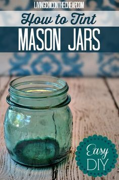 **How to Tint Mason Jars Tutorial** Tint jars any color you like with only 2 items! Simple home decor project. **How to Tint Mason Jars Tutorial** Tint jars any color you like with only 2 items! Simple home decor project. Mason Jar Projects, Mason Jar Crafts, Mason Jar Diy, Bottle Crafts, Tinting Mason Jars Diy, Tinting Glass, Tinted Mason Jars, Blue Mason Jars, Colored Mason Jars