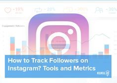 How to track followers on Instagram? Instagram tools and metrics