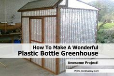 How To Make A Wonderful Plastic Bottle Greenhouse