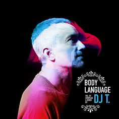 VA. Get Physical Music Presents Body Language Volume 15 By DJ T