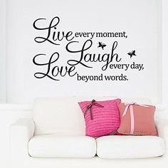 Live every moment,Laugh every day, Love beyond words. wall quote art sticker decal for home bedroom decor corp office wall saying mural wallpaper birthday gift for boys and girls