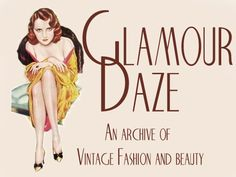 love this vintage fashion and beauty blog