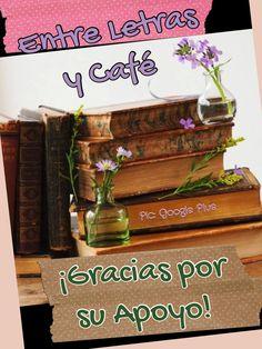 http://lettersandcoffe.blogspot.com/2013/05/que-es-entre-letras-y-cafe.html?spref=tw