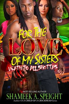 For The Love Of My Sisters  by Shameek Speight ($0.99)