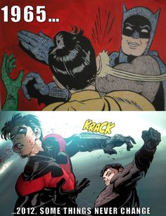Batman and Nightwing, hes just high-fiveing his face.
