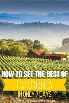 How to See the Best of California in Only 7 Days This summer you've decided to explore the West Coast but only managed to get a week off from work. You don't want to feel overloaded, and you aren't convinced there is enough time to get out and explore the