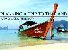 Planning a trip to Thailand: A Two Week Itinerary #Thailand #Travel