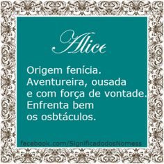 Significado do nome Alice | Significado dos Nomes