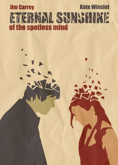 One of the best movies I've ever seen! Alternative poster for 'Eternal Sunshine of the Spotless Mind'. Made in PS6 Minimal Poster, Minimal Movie Posters, Best Movie Posters, Movie Poster Art, Cinema Posters, Cool Posters, Epic Movie, Love Movie, Movie Tv