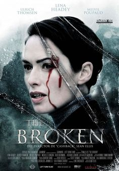 THE BROKEN - I only watched this cause Lena is in it and it's awesome she had the main part but the film lacked suspense.   It had so much potential to be fun and enjoyable but they tried to make it smart which only made it confusing.   The last half an hour was very enjoyable to watch, it's just a shame it took that long to get to the good stuff.   They really didn't need to over complicate things.